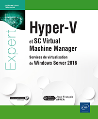 Hyper-V (version 4) et SCVMM - Services de virtualisation de Windows Server 2016