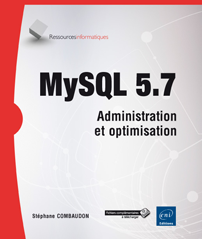 MySQL 5.7 - Administration et optimisation