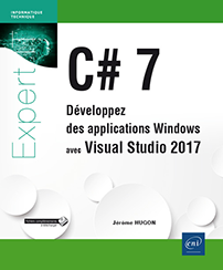 C# 7 - Développez des applications Windows avec Visual Studio 2017