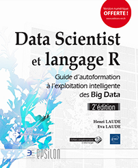 Data Scientist et langage R - Exploitation intelligente des Big Data (2e édition)