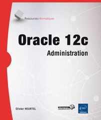 Oracle 12c - Administration et optimisation
