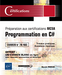 MCSA Web Applications Exam 70-483: Programming in C#Programmation en C# - Préparation aux certifications MCSA - Examen 70-483