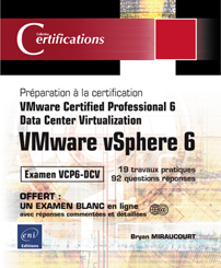 VMware vSphere 6 - Préparation à l'examen VCP6-DCV - Data Center Virtualization