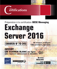 MCSE Productivity Exam 70-345: Administering Microsoft Exchange Server 2016