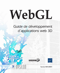 WebGL - Guide de développement d'applications web 3D
